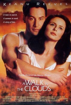 A Walk In The Clouds Movie Poster #2 - Internet Movie Poster Awards Gallery