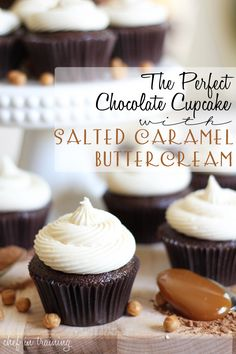 The Perfect Chocolate Cupcake with Salted Caramel Buttercream!... These cupcakes are tried and true to be the best!