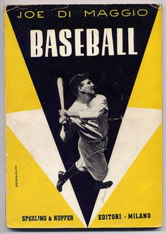 Joe Dimaggio book, published in Italy, 1952 by baseballart, via Flickr