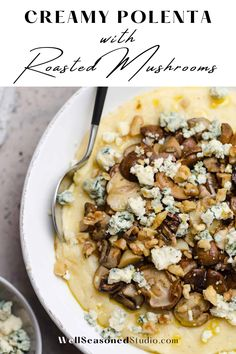 An easy, hearty, and elegant vegetarian dinner! Creamy polenta with butter and freshly grated parmesan is topped with roasted mushrooms, blue cheese, and crunchy toasted walnuts. #polenta #wellseasonedstudio #delicious @wellseasonedstudio | wellseasonedstudio.com Side Dish Recipes, Easy Dinner Recipes, My Recipes, Dessert Recipes, Favorite Recipes, Roasted Mushrooms, Stuffed Mushrooms, Mexican Side Dishes, Creamy Polenta