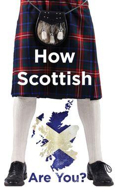 Wie schottisch bist du?