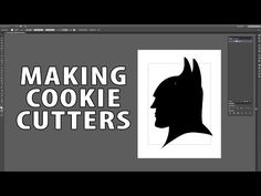 (15) 3D Printing Cookie Cutter Tutorial using Illustrator & Photoshop - YouTube