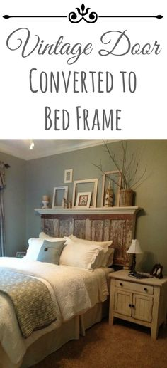 Vintage Door Converted to a Bed Frame to accommodate a queen or king size bed