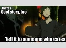 http://www.bing.com/images/search?q=durarara+funny&go=Submit+Query&qs=bs&form=QBIDMH