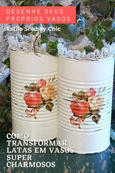Tin Can Crafts, Diy And Crafts, Arts And Crafts, Decoupage Tins, Tin Can Art, Motifs Roses, Altered Tins, Creation Deco, Shabby Chic