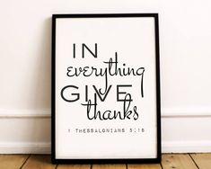Scripture Wall Art In Everything Give Thanks Christian Bible Verse Wall Art, Bible Verses, In Everything Give Thanks, 1 Thessalonians, Cricut Design, Printable Wall Art, Thankful, Printables, Christian