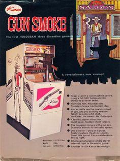 Gun Smoke (Kasco, The Golden Age Arcade Historian: Hologram Time Traveler - The Revolution That Wasn't Arcade Game Machines, Arcade Machine, Arcade Games, Pinball Games, Vending Machines, Nintendo Games, Retro Ads, Vintage Advertisements, Make A Flyer