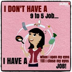 I don't have a 9-5 job...