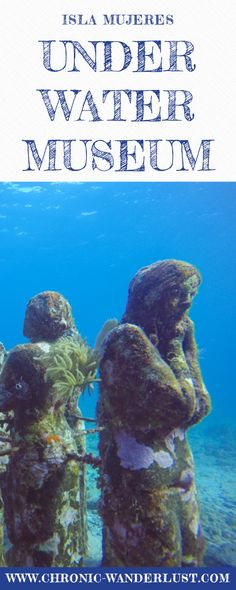 Discover the Underwater Museum MUSA in Isla Mujeres Mexico! Scuba Diving