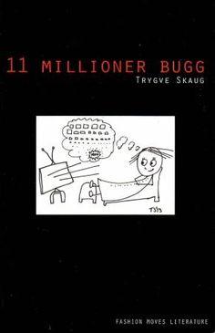 Kjøp '11 millioner bugg' av Trygve Skaug fra Norges raskeste nettbokhandel. Vi har følgende formater tilgjengelige: Heftet