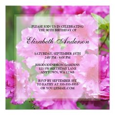 "Pink Rhododendron Flowers 90th Birthday Party 5.25"" Square Invitation Card Invite your guests in style with this 90th birthday party invitation featuring a photo of fuchsia pink Rhododendron flowers. Easily customize with your party details! #90th #birthday #party #90th #birthday #ninety #ninetieth #birthday #party #floral #flowers #rhododendrons #pink..."
