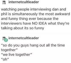 I love it when they get interviewed...