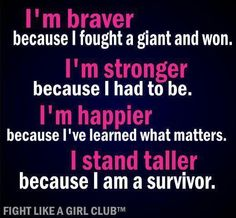 I Am A Breast Cancer Survivor! Encouragement, Hope, resilience, ABCD: After Breast Cancer Diagnosis Breast Cancer Quotes, Breast Cancer Survivor, Breast Cancer Awareness, Epilepsy Awareness, Cancer Survivor Quotes, Survivor Tattoo, Thyroid Cancer, Cervical Cancer, Spirituality