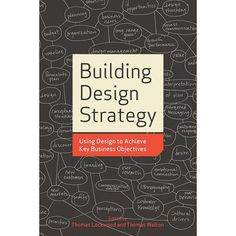 How can design be used to solve business problems? That's the question answered, in many innovative ways, by Building Design Strategy. Ma...