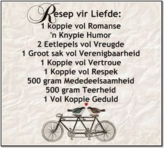 Afrikaanse Inspirerende Gedagtes & Wyshede: Liefde as tema Couple Quotes, Me Quotes, Motivational Quotes, Funny Quotes, Inspirational Quotes, Anniversary Quotes For Couple, Wedding Anniversary, Homemade Bookmarks, Afrikaanse Quotes