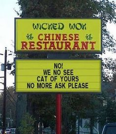 Our old neighbor owned a Chinese food restaurant.  I swear this is where all our cats went!