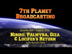 Nibiru, Palmyra, Giza & Lucifer's Return with Gerald Clark - YouTube