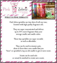 What is Pink Zebra.... https://www.pinkzebrahome.com/DiannJohnson/Order.asp?partyid=85780
