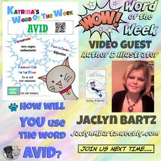 It is the literacy activity & vocabulary builder for students of all ages: Word of the Week with kidlit stars. Avid word definition shared by Author & Illustrator, @jaclynmbartz  Website:http://jaclynmbartz.weebly.com/  Kidlit Word of the Week: AVID (4/13/2015)!
