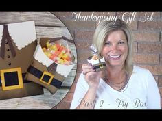 Part 2: How to make a Thanksgiving Pilgrim Gift Set - Stampin Up French ...