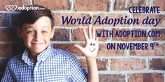 The first ever World Adoption Day is November 9, 2014 -- find out how you can join the party at Adoption.com #adoption