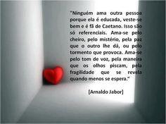 -Arnaldo Jabor