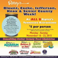 Join our friends at Ripley's for some fun while helping the Sevier County Food Ministries!