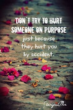 30 Best Dont Hurt Others Images Thinking About You Quotes To