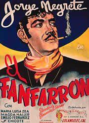 mexican movie poster of El Fanfarron by Jorge Negrete