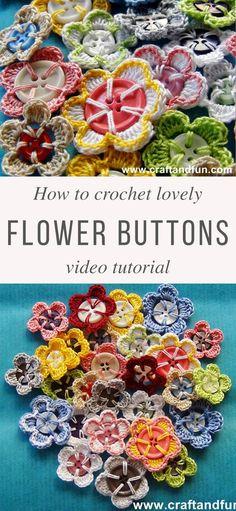 Crochet Flowers Buttons Free Pattern Video Tutorial