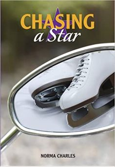 Chasing a Star: Norma Charles: 9781553800774: Amazon.com: Books