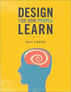 134211286 - Design for How People Learn (2nd Edition) (Voices That Matter) - #books #reading - #134211286, #ETextbook, #JulieDirksen, #Textbooks - http://lowpricebooks.co/2016/07/134211286-design-for-how-people-learn-2nd-edition-voices-that-matter/