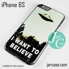 I Want To Believe Ufo Phone case for iPhone 6/6S/6 Plus/6S plus