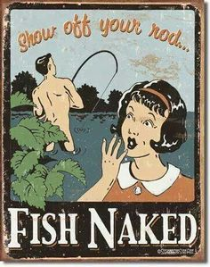 Show off your rod....fish naked