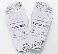 """Slip a pair of these stylish True Love Women's Flip Flops into the honeymoon bag. They could even be worn for a beach wedding. The bottom of each flip flop sandal leaves a """"Just Married!"""" impression in the sand. The beautiful artwork and wedding words such as """"I Thee Wed"""", """"Together Forever"""" and """"With This Ring"""" make a perfect gift for the bride.  Matching True Love Men's Flip Flops also available."""