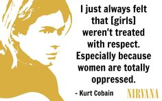 Kurt Cobain said some pretty insightful things during his short life. Here are a few of them.