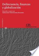 Delincuencia, finanzas y globalización. CIS, 2013