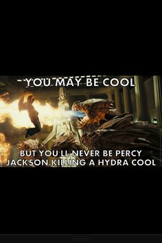 Never as cool as Percy Jackson :)