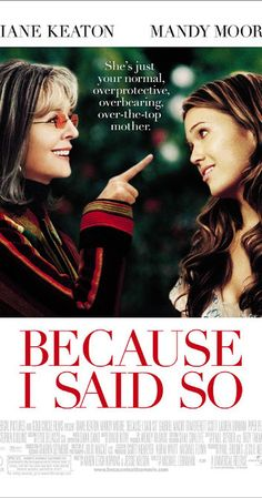 Directed by Michael Lehmann.  With Diane Keaton, Mandy Moore, Gabriel Macht, Tom Everett Scott. A meddling mother tries to set her daughter up with the right man so her kid won't follow in her footsteps.