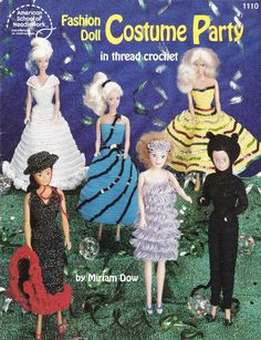 6 Crochet Patterns for Fashion Doll Costume Party in Thread Crochet - Cat Costume Ball Gowns Flamenco Dancer Dress More - American School of Needlework 1110 - SewJewel - 1