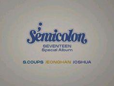 #에스쿱스#정한#조슈아 Seventeen Number, Joshua Seventeen, Seventeen Album, Woozi Seventeen, Dino Seventeen, Jeonghan, Wonwoo, Kim Min Gyu, Semicolon