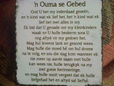 Dis ouma se gebed Afrikaanse Quotes, Goeie More, Prayers, Thankful, Thoughts, Sayings, Words, Hart, Birthday