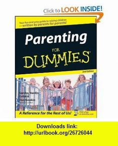 Parenting For Dummies (0785555102064) Sandra Hardin Gookin, Dan Gookin , ISBN-10: 0764554182  , ISBN-13: 978-0764554186 ,  , tutorials , pdf , ebook , torrent , downloads , rapidshare , filesonic , hotfile , megaupload , fileserve