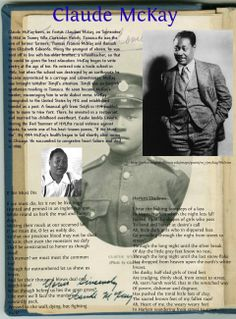 ♍ (Festus Claudius) Claude McKay was born 09/15/1890, in Jamaica. Children's Activist, Civil Rights Activist, Author, Poet. He went to NY in 1914 & contributed regularly to The Liberator, then a leading journal of avant-garde politics and art. With the publication of two volumes of poetry, McKay emerged as the first and most militant voice of the Harlem Renaissance. Home to Harlem (1928) was the most popular novel written by an AA at that time. Tuskegee Institute, Kansas State Teachers…
