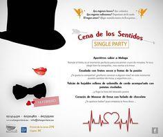CENA DE LOS SENTIDOS - SINGLE PARTY Todos a celebrar el 14 de febrero aunque no tengas pareja. Tenemos un espacio reservado para que lo pases genial. Reservas:  952414430 Email: reservas@elsegoviano.eu