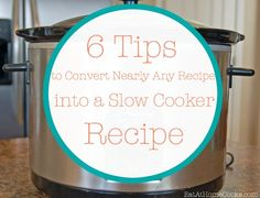6 Tips for converting recipes to make in the slow cooker