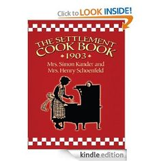The Settlement Cook Book 1903 eBook: Simon Kander: Kindle Store
