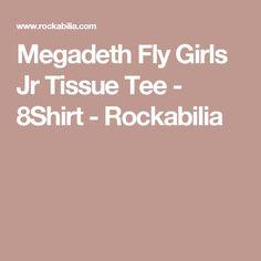 Megadeth Fly Girls Jr Tissue Tee - 8Shirt - Rockabilia