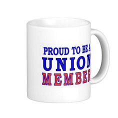 UNION MEMBER COFFEE MUG