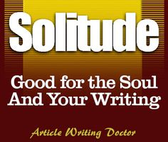 Writers On The Move: Writing - Ways to Cultivate Solitude